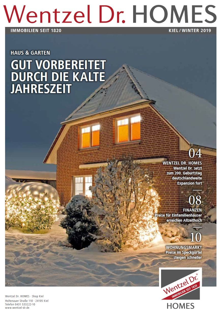 Wentzel Dr. HOMES Kiel Magazin - Ausgabe Winter 2019