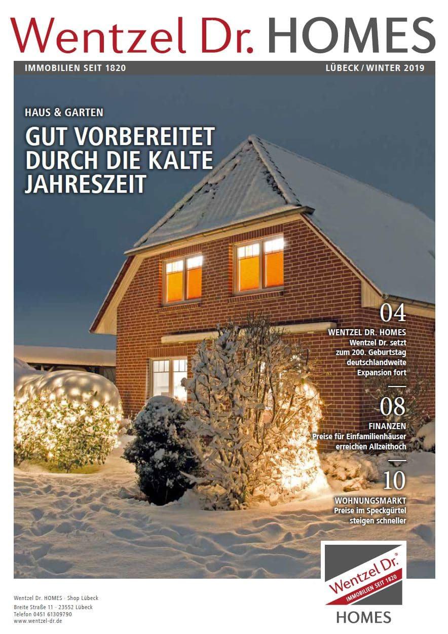 Wentzel Dr. HOMES Lübeck Magazin - Ausgabe Winter 2019