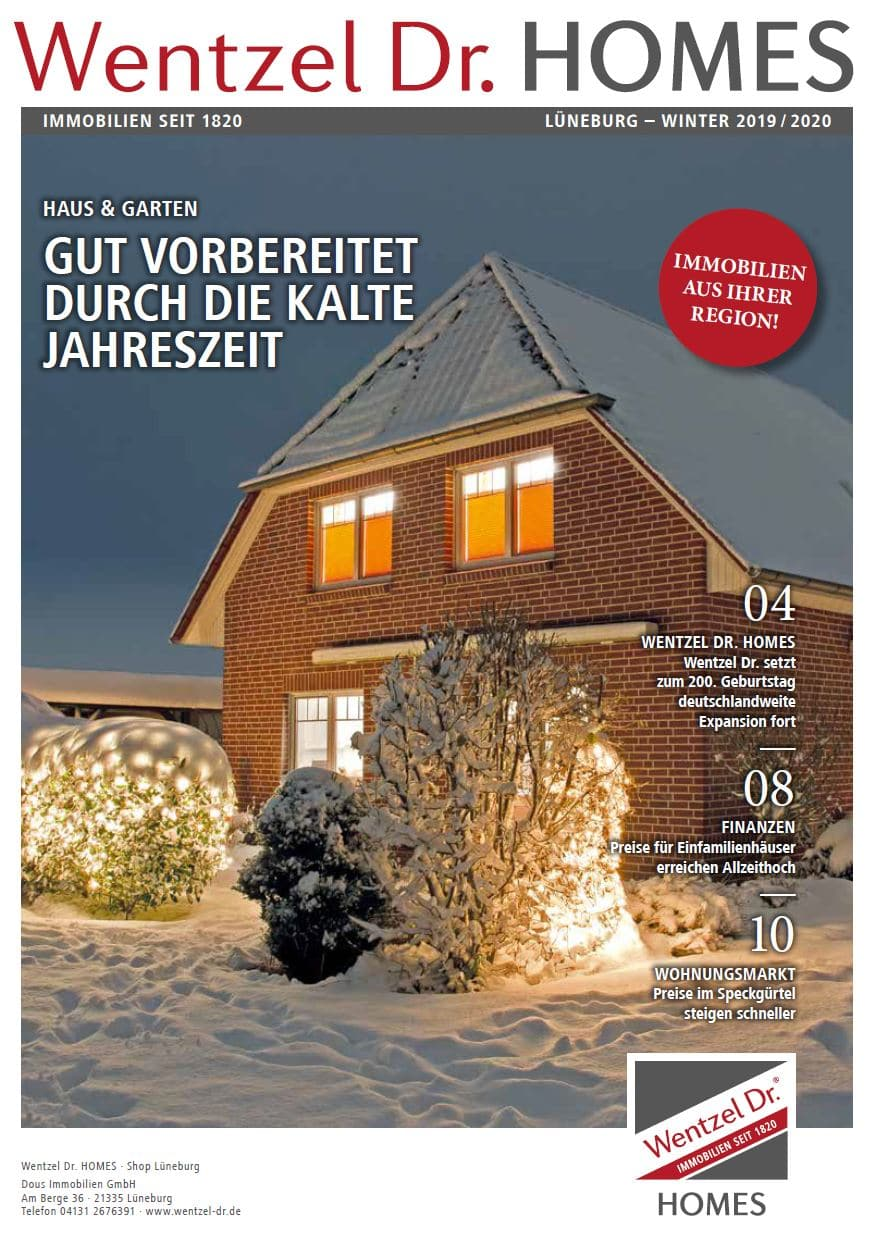 Wentzel Dr. HOMES Lüneburg Magazin - Ausgabe Winter 2019